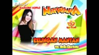 NELLA KHARISMA - Kelingan Mantan -Nirwana NDX A.K.A 2017