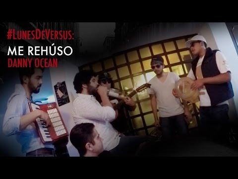 Malapata - Me Rehuso (Danny Ocean) - #LunesDeVersus