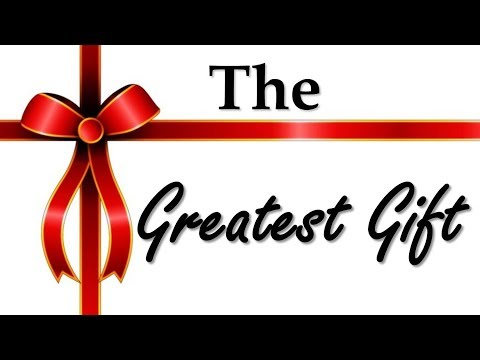 The Greatest Gift - Nader Mansour
