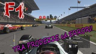 TRA PRODEZZE ed ERRORI MADORNALI - (GP Spagna e Monaco) - F1 2016 #22