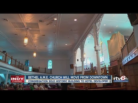 Bethel A.M.E. Church will move from downtown