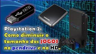 Playstation 2: Como diminuir o tamanho dos JOGOS no pendrive e no HD.