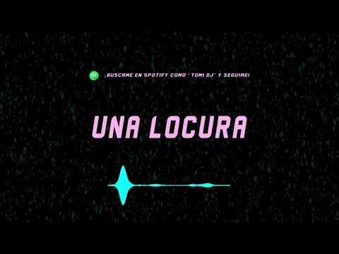 UNA LOCURA – (REMIX) | TOMI DJ ✘ Ozuna, Chencho Corleone, J Balvin