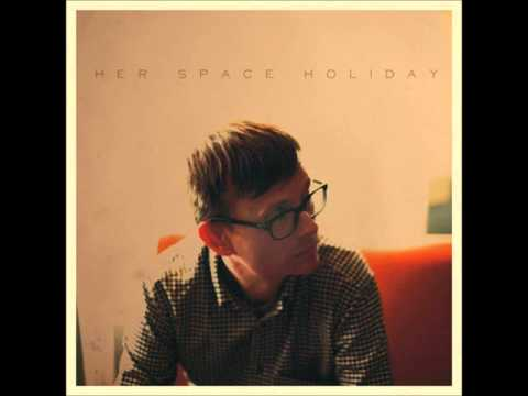 Her Space Holiday - Bitter Hearts (With One Foot in the Grave)