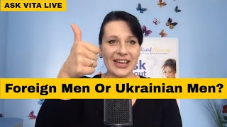 Why Ukrainian Women Want Foreign Men Not Ukrainian Men