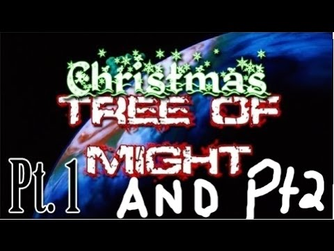 TFS: Christmas Tree of Might (FULL)