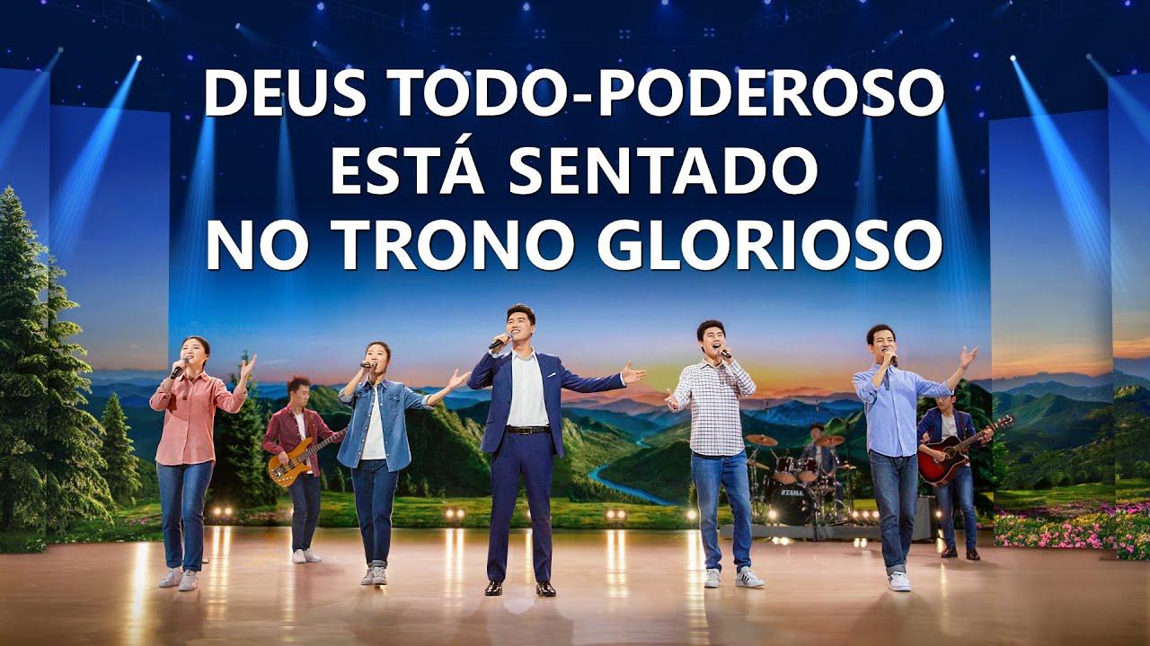 "Música gospel 2020 ""Deus Todo-Poderoso está sentado no trono glorioso"""
