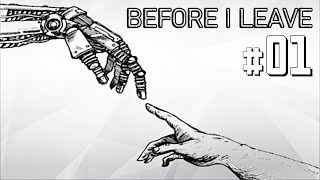 BEFORE I LEAVE - Cap 1 - Confinada con la bruja de mi madre y mi robot - @RemaindStudioG