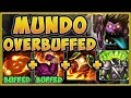 WTF! WHY IS RIOT BUFFING A 100% BROKEN CHAMP?? MUNDO SEASON 9 TOP GAMEPLAY! - League of Legends