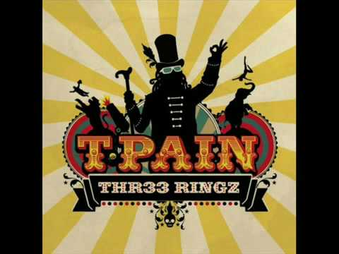 Blowing Up - T-Pain feat. Ciara - Thr33 Ringz