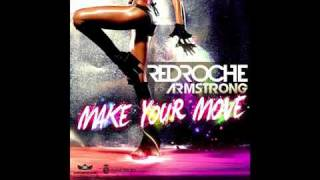 Redroche Vs Armstrong - Make Your Move 2011 (Tristan Garner Mix)