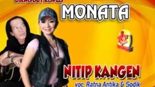Nitip Kangen-Ratna Antika Feat Sodik-Dangdut Koplo MONATA
