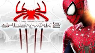 The Amazing Spider-Man 2 - Ground Rules - Soundtrack HD