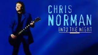 Chris Norman - Into The Night - (Full album) 1997