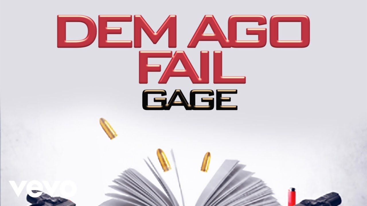 Download Gage - Dem Ago Fail (Official Audio)