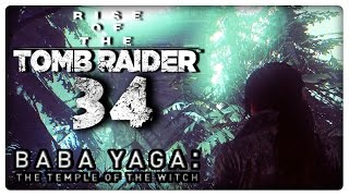 RISE OF THE TOMB RAIDER Part 34: Paranormales im Baba-Yaga DLC