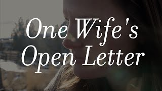 An Open Letter From A Wife
