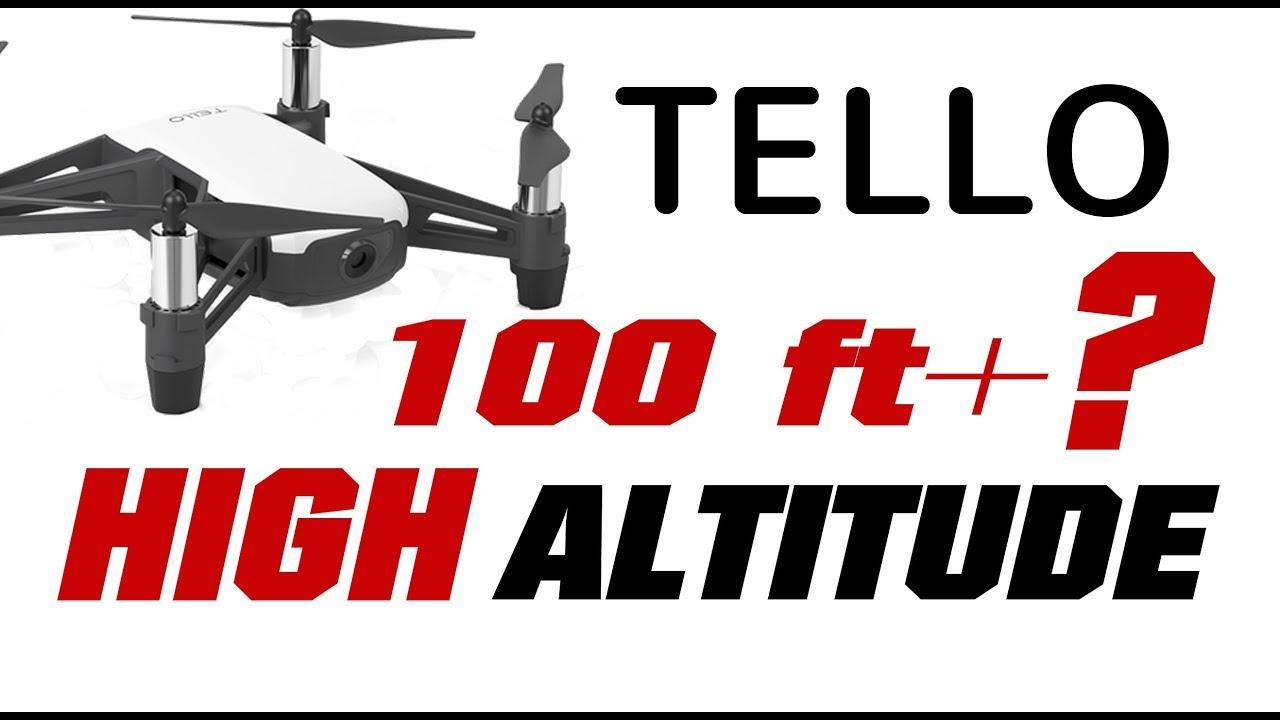 Ryze TELLO Over 100 Feet High Altitude? Altitude Hack App + WIFI Extender -  How High?