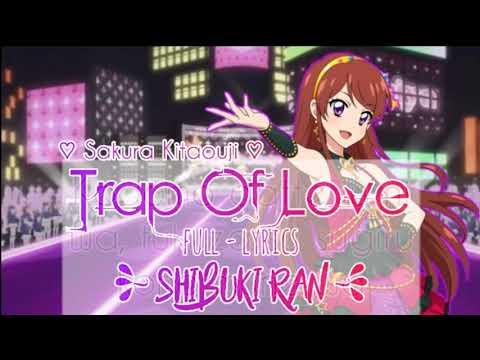 Aikatsu! Trap of Love ~ Shibuki Ran (FULL LYRICS)