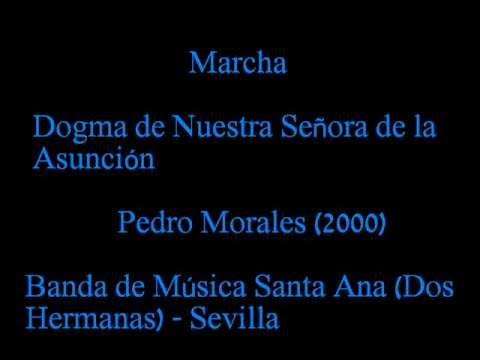 Dogma de Nuestra Señora de la Asunción - Marcha de Proseción