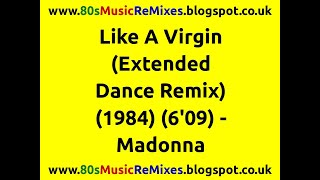 Like A Virgin (Extended Dance Remix) - Madonna | 80s Club Mixes | 80s Club Music | 80s Dance Music