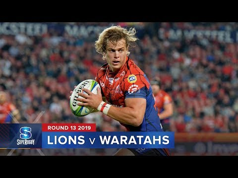 Lions v Waratahs   Super Rugby 2019 Rd 13 Highlights