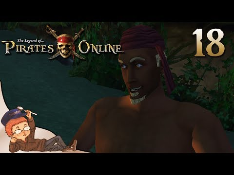 The Legend of Pirates Online: Part 18 - THE RETURN!!!