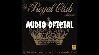 Royal Club - Quiero Saber (Audio Oficial)
