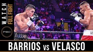 Barrios vs Velasco FULL FIGHT: PBC on FOX - May 11, 2019
