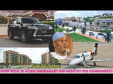How Rich is Atiku Abubakar in 2019? ► All Atiku's Private Jets, Mansion,  Cars, Companies & Luxuries