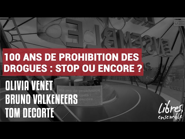 100 ans de prohibition des drogues : stop ou encore ?