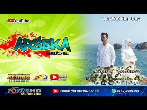 LIVE ARSEKA MUSIC// PERNIKAHAN AYU & YULIANTO // FOKUS PRO//REMBO HOORREEGGHH