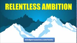 Relentless Ambition   Your Burning Desire To Create Greatness