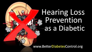 Diabetes - Hearing Loss Prevention
