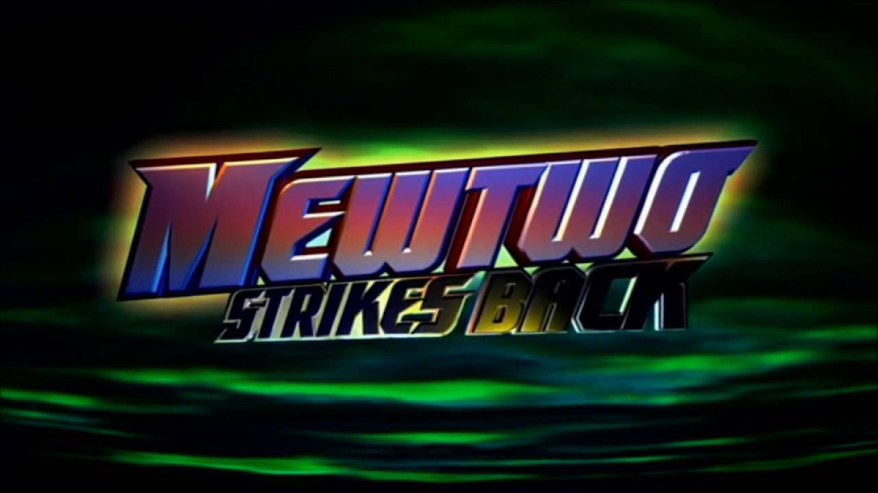 pokemon mewtwo strikes backreturns title theme youtube