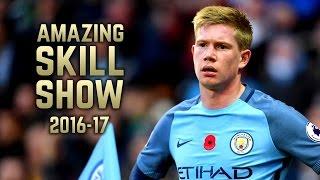 Kevin De Bruyne 2016-17 | Amazing Skill Show | HD