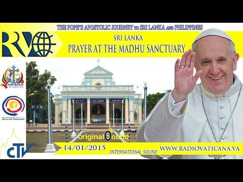 Pope in Sri Lanka - Prayer in Madhu Sanctuary - 2015.01.14