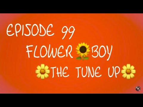 EPISODE 99: Tyler, the Creator - Flower Boy ALBUM REACTION