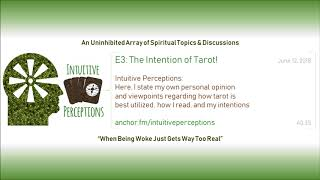 Podcast | E3: The Intention of Tarot!