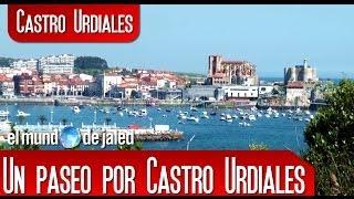 CASTRO URDIALES | Un paseo por Castro Urdiales - Cantabria - España