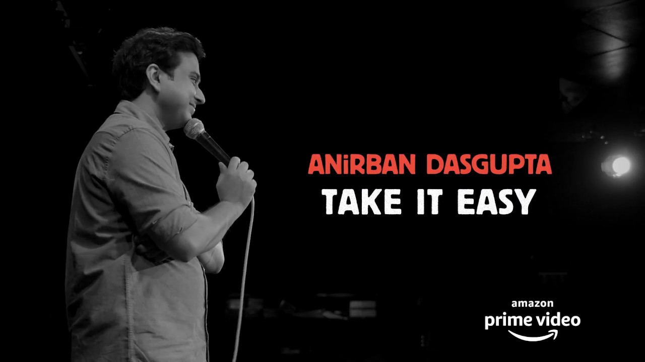 Promo of Take It Easy: Anirban Dasgupta comedy special (Now streaming in India, USA and UK)