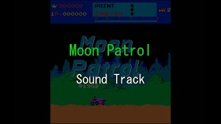 MOON PATROL Sound Track ( TV game music 「 MOON PATROL 」 )
