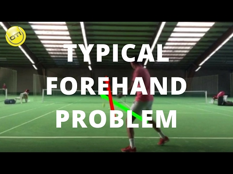 Tennis Tip: A Typical Forehand Problem