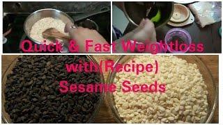 Sesame Seeds, तिल - आसानी से चर्बी को तेज़ी से घटाएँ, Quick Weight Loss with Sesame Seeds,Dr Shalini