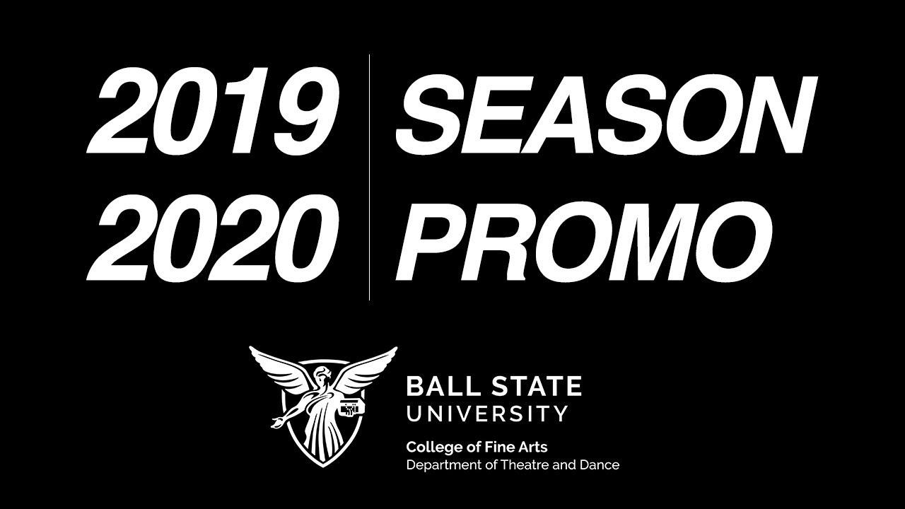 Bsu Graduation 2020.2019 2020 Season Ball State Theatre Dance