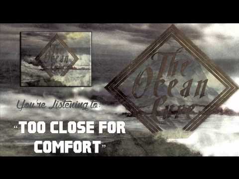 The Ocean Cure - Too Close for Comfort