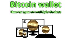 How to sync Bitcoin wallet on multiple devices - BlockChain