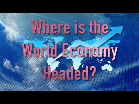 """Where is the World Economy Headed?"" -- TWNow Episode_15"