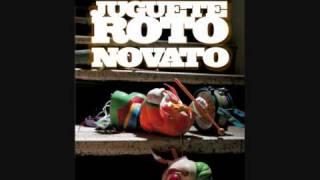 Novato - Juguete roto - Mezcla JML/Ruido Maldito Studios.