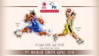 Fenerbahçe Doğuş - Anadolu Efes